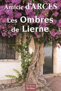 Amicie d' Arces - Les ombres de Lierne.