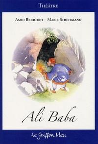 Amid Beriouni et Marie Strehaiano - Ali Baba.