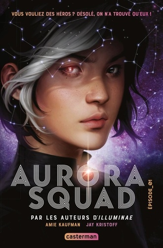 Aurora Squad Tome 1
