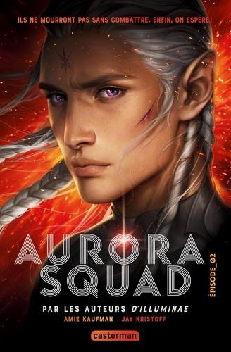 Aurora Squad Tome 2
