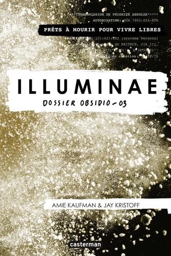Illuminae Tome 3 Dossier Obsidio