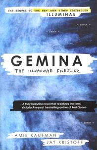 Amie Kaufman et Jay Kristoff - The Illuminae Files - Book 2, Gemina.