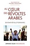 Amin Allal et Thomas Pierret - Au coeur des révoltes arabes - Devenir révolutionnaires.