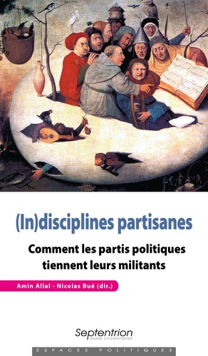 (In)disciplines partisanes. Comment les partis politiques tiennent leurs militants