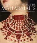 Amin Jaffer - Fastes occidentaux de Maharajahs - Créations européennes pour l'Inde princière.