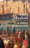 Amin Maalouf - Le Périple de Baldassare.