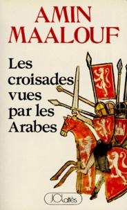 Deedr.fr Les Croisades vues par les Arabes Image