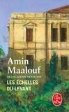 Amin Maalouf - Les échelles du Levant.