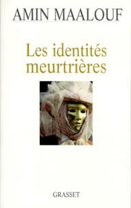 Ebooks littérature anglaise téléchargement gratuit Les identités meurtrières  9782246548812 par Amin Maalouf (Litterature Francaise)