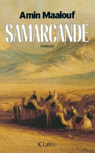 Samarcande - Amin Maalouf - Format ePub - 9782709634649 - 6,49 €