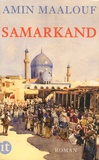 Amin Maalouf - Samarkand.