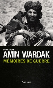 Amin Wardak - Mémoires de guerre.