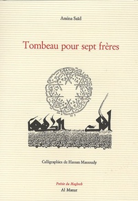 Amina Saïd - Tombeau pour sept frères.