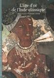 Amina Taha-Hussein Okada - L'âge d'or de l'Inde classique.
