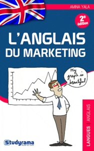 Amina Yala - L'anglais du marketing.