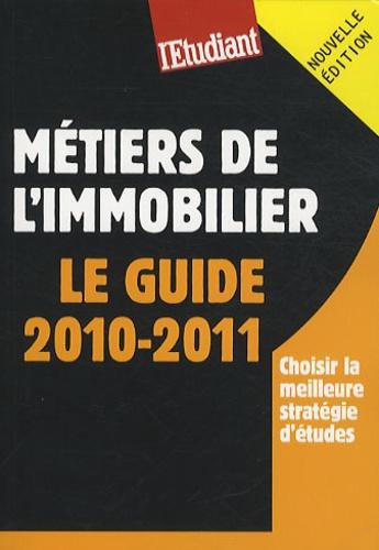 Amina Yala - Métiers de l'immobilier - Le guide 2010-2011.