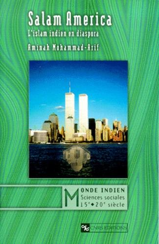 Salam America. L'islam indien en diaspora