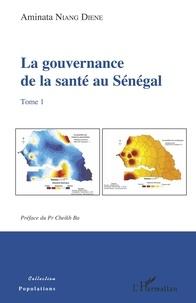 La gouvernance de la santé au Sénégal - Tome 1.pdf