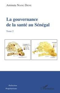 Accentsonline.fr La gouvernance de la santé au Sénégal - Tome 2 Image