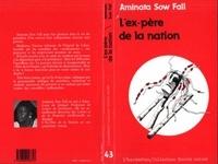 Aminata Sow Fall - Ex-pére de la nation.