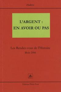 Aminata Traoré et Michel Amandry - L'Argent : en avoir ou pas - Les Rendez-vous de l'Histoire Blois 2006.