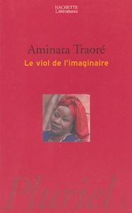 Aminata Traoré - Le viol de l'imaginaire.
