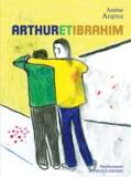 Amine Adjina - Arthur et Ibrahim.