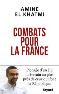 Amine El Khatmi - Combats pour la France - Moi, Amine El Khatmi, Français, musulman et laïc.