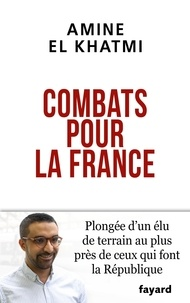 Amine El Khatmi - Combats pour la France.