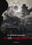 Amine Jamaï - Le général marocain - Tome 2, Arabmageddon.