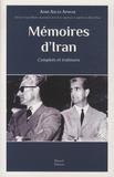 Amir Aslan Afshar - Mémoires d'Iran - Complots et trahisons.