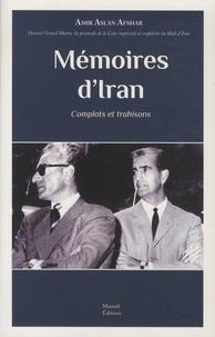 Histoiresdenlire.be Mémoires d'Iran - Complots et trahisons Image