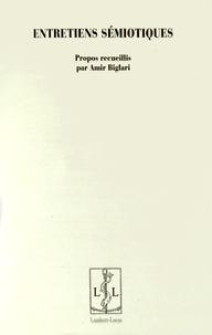 Amir Biglari - Entretiens sémiotiques.