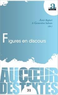 Amir Biglari et Geneviève Salvan - Figures en discours.