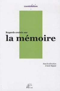 Amir Biglari - Regards croisés sur la mémoire.