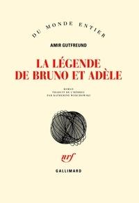 La légende de Bruno et Adèle - Amir Gutfreund | Showmesound.org