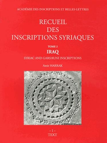 Amir Harrak - Recueil des inscriptions syriaques - Tome 2, Iraq, 2 volumes.