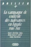 Amira Machhour et Hoda Youssef Fahmi - La campagne de contrôle des naissances en Égypte - 1980-1981.