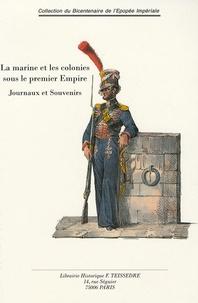 Deedr.fr La Marine et les colonies sous le Premier Empire - Journaux et souvenirs Image
