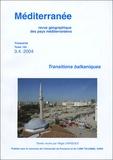 Régis Darques - Méditerranée Tome 103 N°3.4, 2004 : Transitions balkaniques.