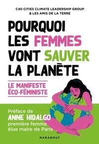 Amis de la Terre et  C40 Cities - Pourquoi les femmes vont sauver la planète.