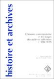 Amis des Archives de France - L'histoire contemporaine et les usages des archives judiciaires (1800-1939).