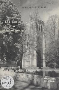 Amis du Bec-Hellouin et Paul Grammont - Hier et aujourd'hui.