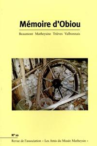 Pierre Barnola et Bernard de La Fayolle - Mémoire d'Obiou N° 10 : .