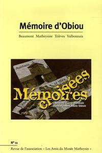 Jean-Paul Zuanon et G Benoist - Mémoire d'Obiou N° 11 : Mémoires croisées - Seconde Guerre mondiale Alpes, Piémont, Haute Silésie.