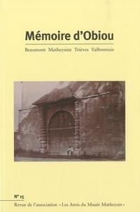 Joël Challon et Michel Leroux - Mémoire d'Obiou N° 15 : .