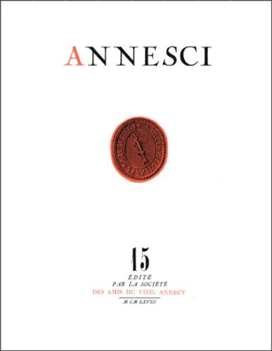 Pierre Jacquier - Annesci N° 15 : Tourisme et statistiques - Annecy 1890-1967.