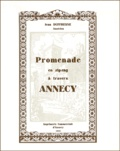 Jean Duffresne - Annesci N° 22 : Promenade en zig-zag à travers Annecy.