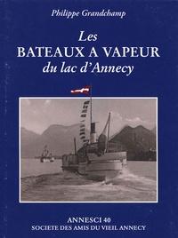 Philippe Grandchamp - Annesci N° 40, 2002-2003 : Les bateaux à vapeur du lac d'Annecy.