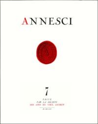 Georges Grandchamp et François Perron - Annesci N° 7 : Les évèques de Genève-Annecy - De la Réforme à la fin du XIXe siècle, 1536-1901.